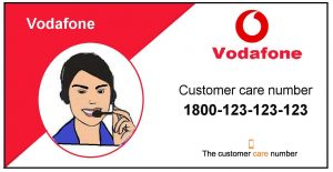 Vodafone Customer Care Number 1800-123-12 and toll-free